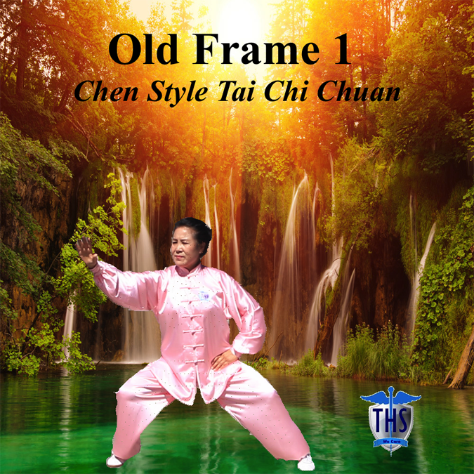 Tai Chi Chuan Old Frame One (Chen Style) Teaching DVD